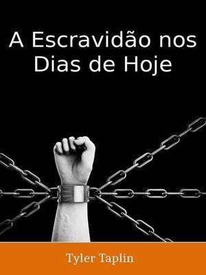 cover image of A Escravidão nos Dias de Hoje
