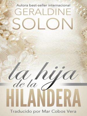 cover image of La hija de la hilandera