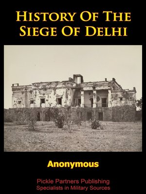 cover image of History of the Siege of Delhi