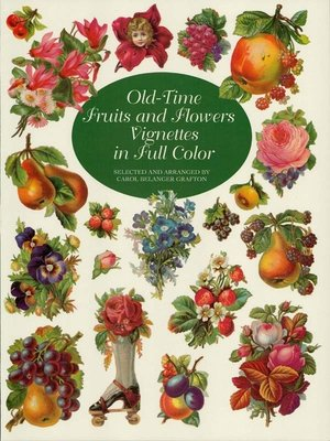 cover image of Old-Time Fruits and Flowers Vignettes in Full Color