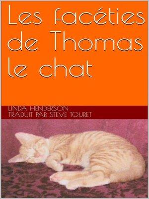 cover image of Les facéties de Thomas le chat