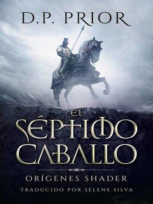 cover image of El Séptimo Caballo