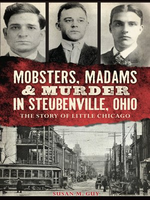cover image of Mobsters, Madams & Murder in Steubenville, Ohio