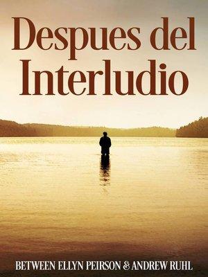 cover image of Despues del Interludio