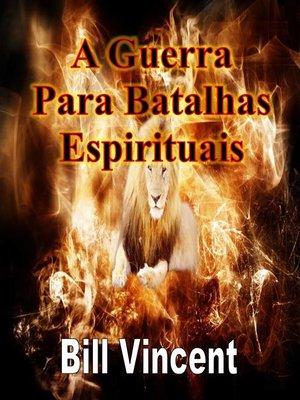 cover image of A Guerra Para Batalhas Espirituais