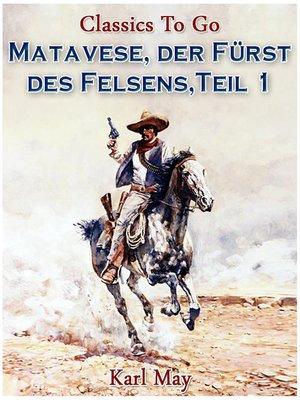 cover image of Matavese, der Fürst des Felsens