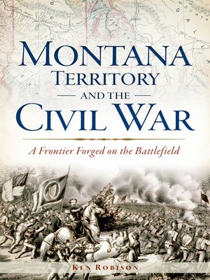 cover image of Montana Territory and the Civil War