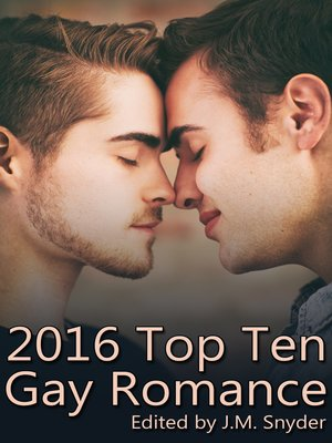 cover image of 2016 Top Ten Gay Romance