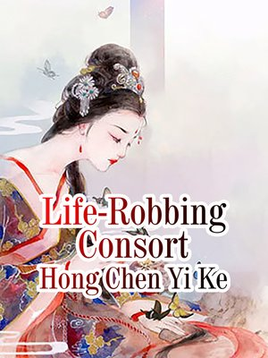 cover image of Life-Robbing Consort