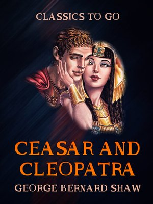 cover image of Ceasar and Cleopatra