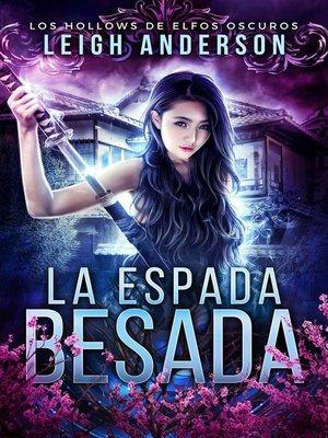 cover image of La Espada Besada