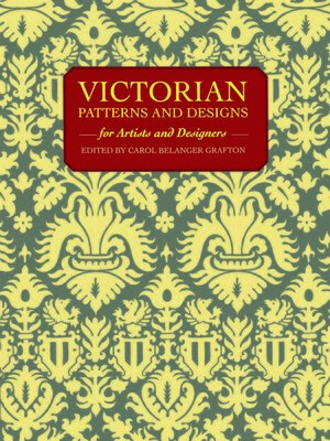 cover image of Victorian Patterns and Designs for Artists and Designers