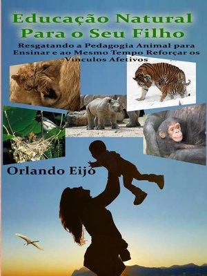 cover image of Educação Natural Para o Seu Filho