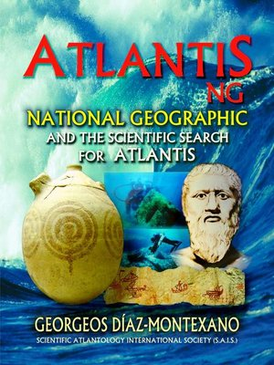 cover image of ATLANTIS . NG National Geographic  and the scientific search for Atlantis