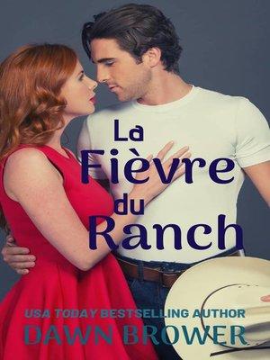 cover image of La Fièvre du Ranch