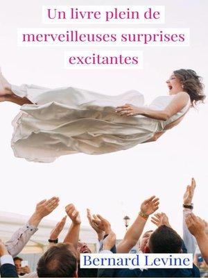 cover image of Un livre plein de merveilleuses surprises excitantes