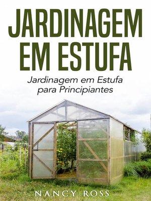 cover image of Jardinagem em Estufa
