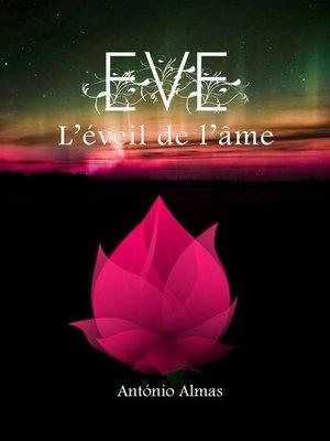 cover image of EVE--L'éveil de l'âme