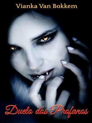 cover image of Duelo dos Profanos--A redenção do Vampiro