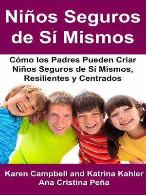 cover image of Niños Seguros de Sí Mismos