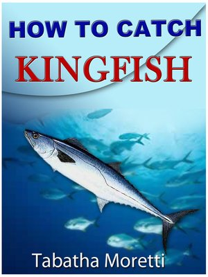 cover image of How To Catch Kingfish