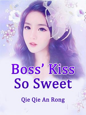 cover image of Boss' Kiss So Sweet