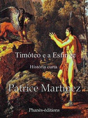 cover image of Timóteo e a Esfinge