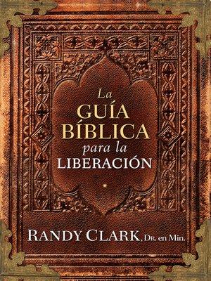 cover image of La Guía bíblica para la liberación