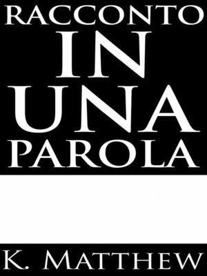 cover image of Racconto In Una Parola