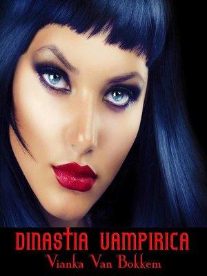 cover image of Dinastia Vampirica