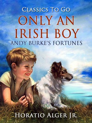cover image of Only an Irish Boy