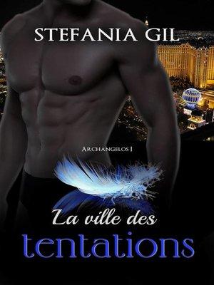 cover image of La ville des tentations