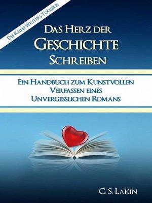 cover image of Das Herz der Geschichte schreiben