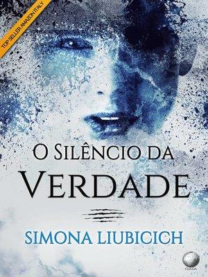 cover image of O Silêncio da Verdade