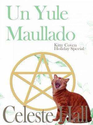 cover image of Un Yule Maullado