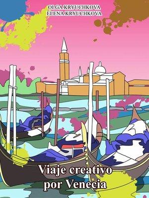 cover image of Viaje creativo por Venecia