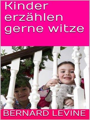 cover image of Kinder erzählen gerne witze