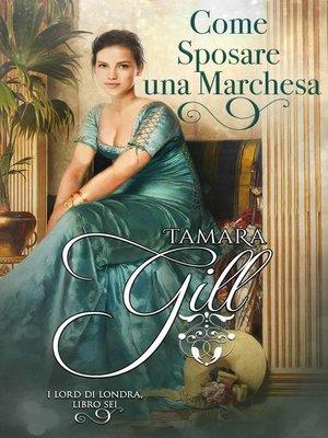 cover image of Come Sposare una Marchesa