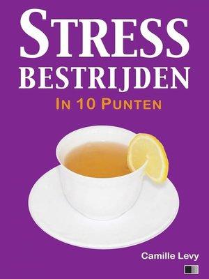 cover image of Stress bestrijden in 10 punten