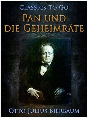 cover image of Pan und die Geheimräte