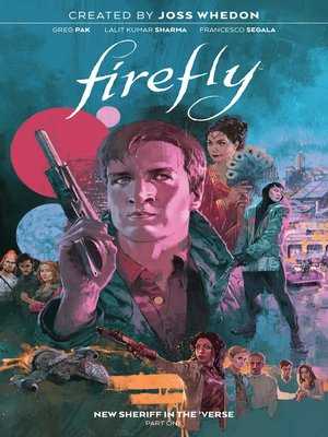 cover image of Firefly: New Sheriff in the 'Verse (2020), Volume 1