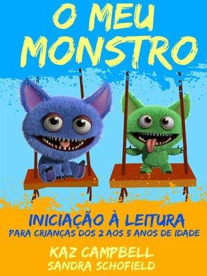 cover image of O Meu Monstro 4 - Iniciação À Leitura