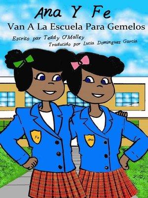 cover image of Ana y Fe van a la Escuela para Gemelos