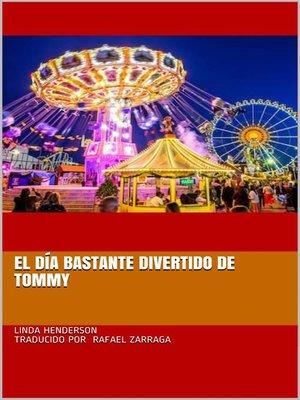 cover image of El día bastante divertido de Tommy