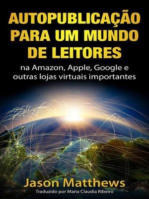 cover image of Autopublicação para um mundo de Leitores