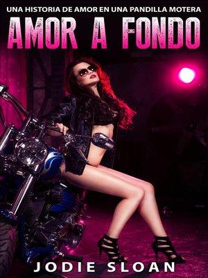 cover image of Amor a Fondo