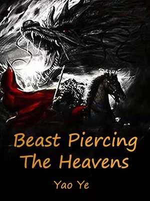 cover image of Beast Piercing the Heavens