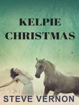 cover image of Kelpie Christmas