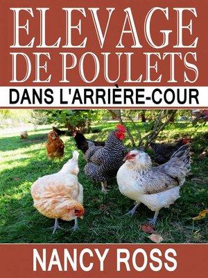 cover image of Elevage de poulets dans l'arrière-cour