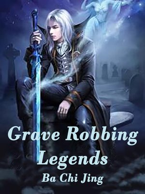 cover image of Grave Robbing Legends